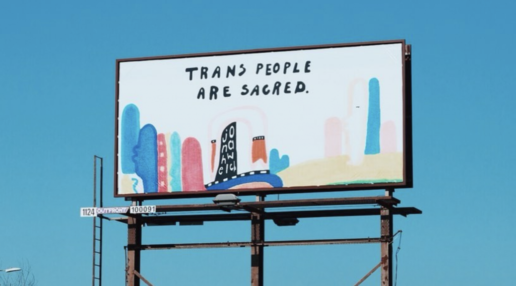 """Trans people are sacred"" reads a billboard in Detroit"